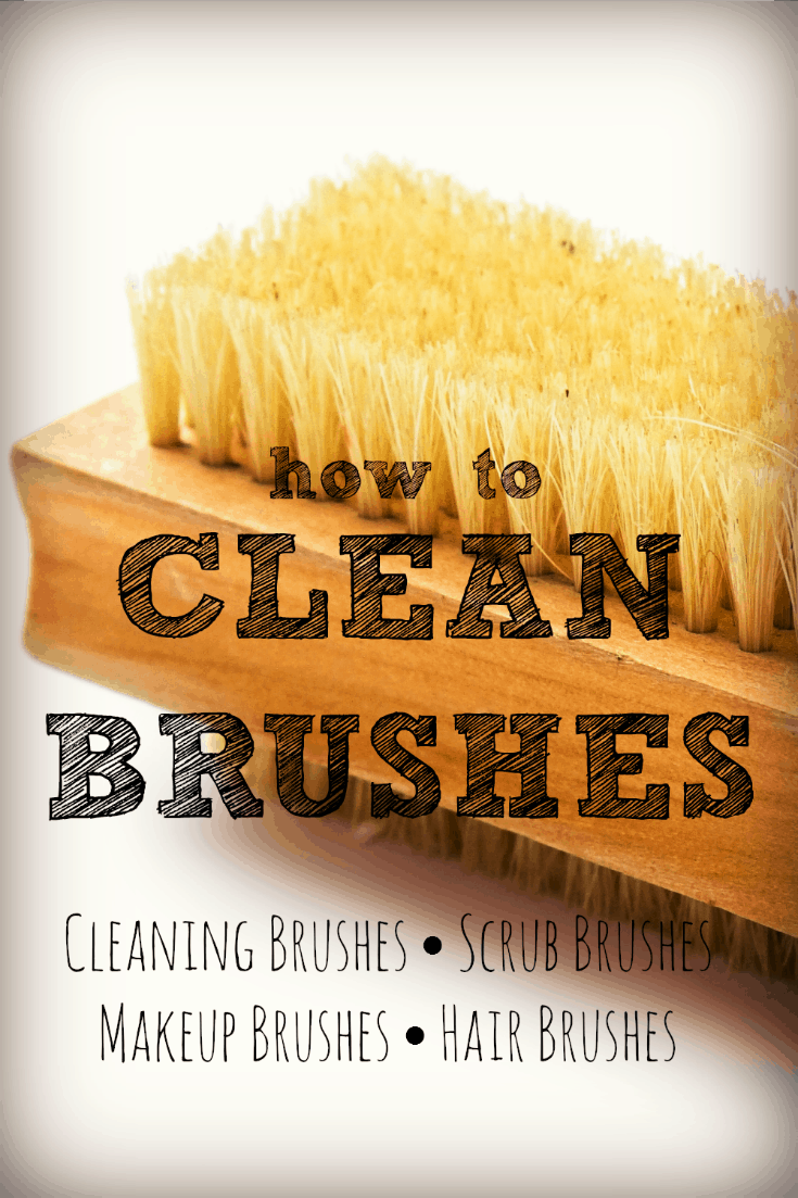 How to clean brushes of any kind - hair, makeup, scrubbing brushes, dish brushes, scrubbing brushes, even toilet brushes