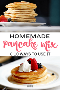 Homemade Pancake Mix & 10 Ways to Use It