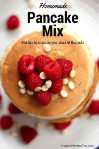 Homemade Pancake Mix is easy and inexpensive to make - plus tips to snazz up yours!