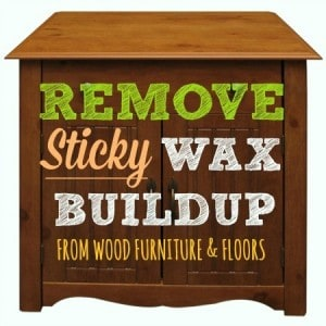 remove wax buildup from furniture from HousewifeHowTos.com