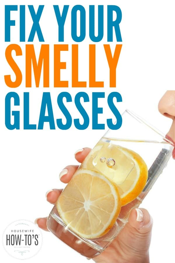 When drinking glasses smell - Sometimes my glasses used to stink like fish when they had come out of the dishwasher. Here's why and how to fix it! #glassware #smells #odors #cleaning #dishwasher #cleaningtip #odorcontrol #stinkyglasses #glassessmell #dishwashing #washingdishes #householdhint #householdhints #housewifehowtos #homemaking #householdtip #householdtips #cleaninghack