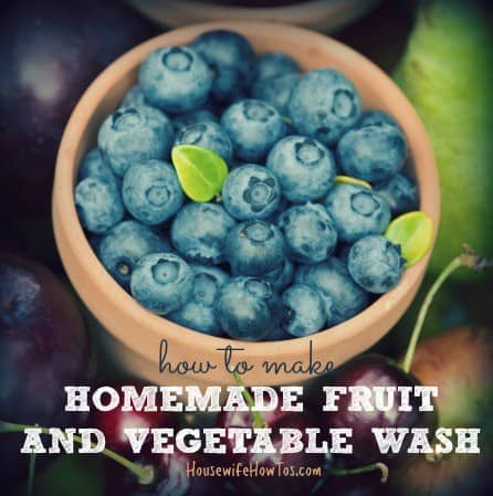 Homemade fruit and vegetable wash recipe from HousewifeHowTos.com