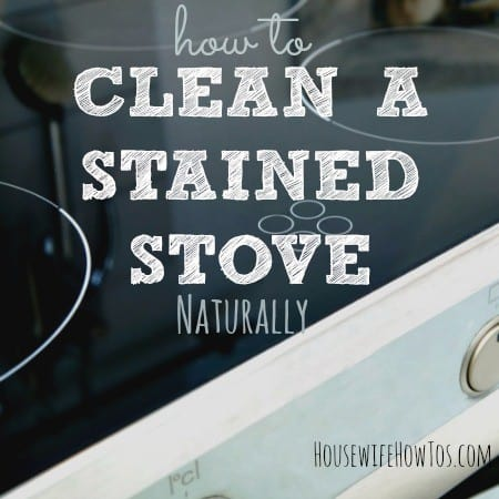 How to clean a stained stove from HousewifeHowTos.com