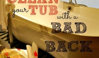 How To Clean A Tub With A Bad Back