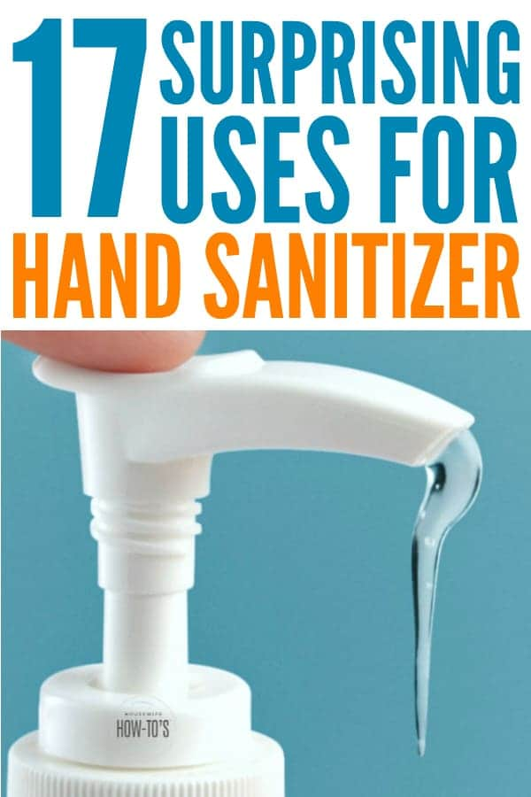 Surprising Uses for Hand Sanitizer - I had no idea this stuff could do so much! #cleaninghack #lifehack #surprisinguses #housewifehowtos #handsanitizer
