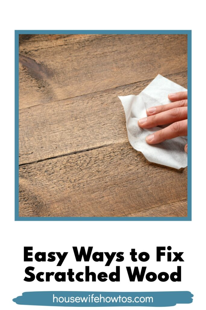 How to Repair Scratches in Wood Furniture