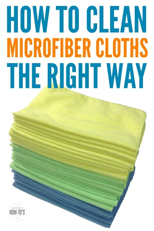 How to Clean Microfiber Cloths - Remove stains and launder them properly so they last longer. #microfibercloths #laundry #cleaning #housewifehowtos #householdtip