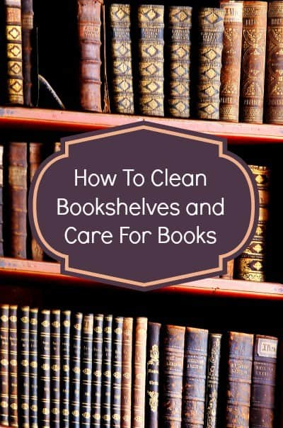 How to clean booksheles and care for books from HousewifeHowTos.com