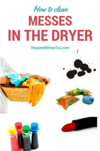 How To Clean Messes In The Dryer - I have to remember this!