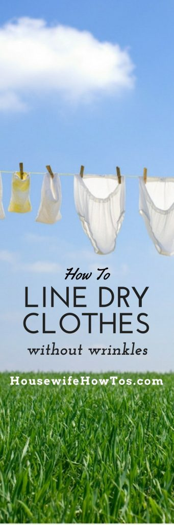 How To Line Dry Clothes - Great tips to keep them wrinkle free
