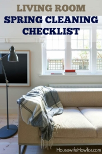 Living Room Spring Cleaning Checklist - Shows you what and how to clean so you don't skip anything. Easy to follow!