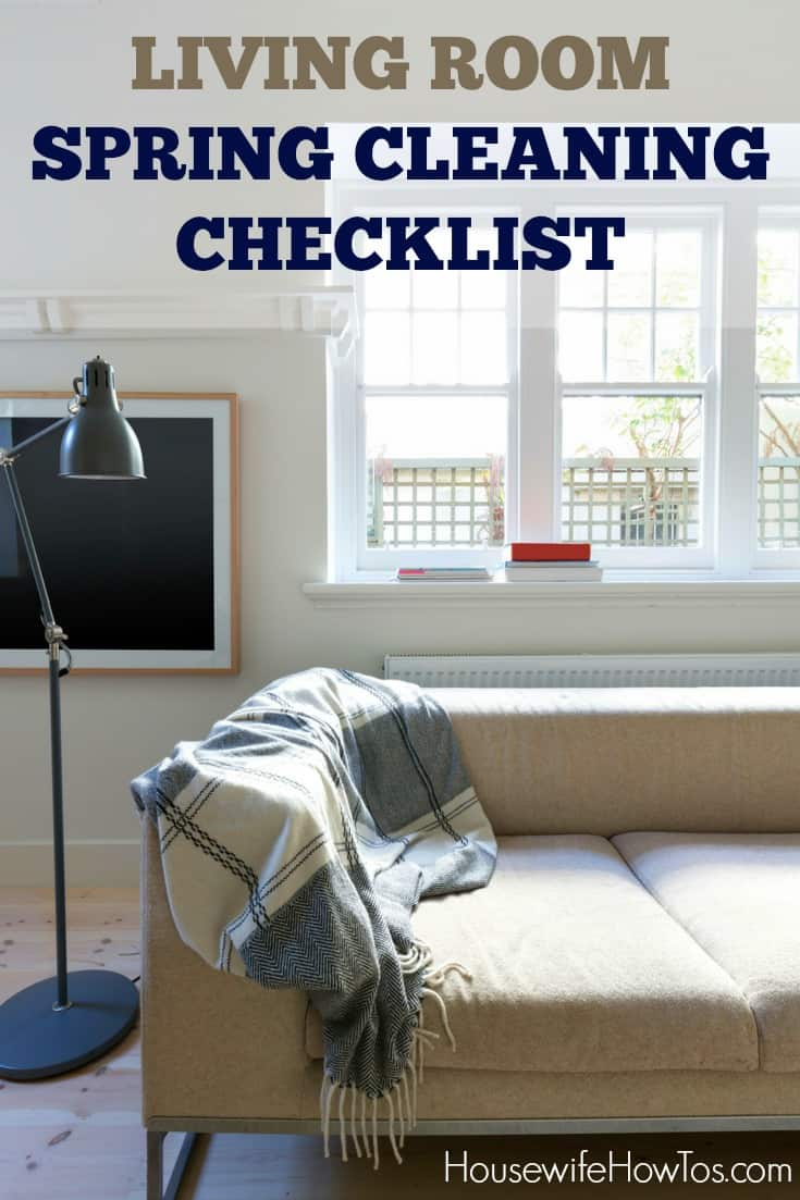 Living Room Spring Cleaning Checklist Housewife How To S 174