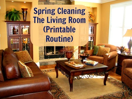 Spring Cleaning The Living Room Printable Routine from HousewifeHowTos.com