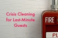 Crisis cleaning for last-minute guests from HousewifeHowTos.com