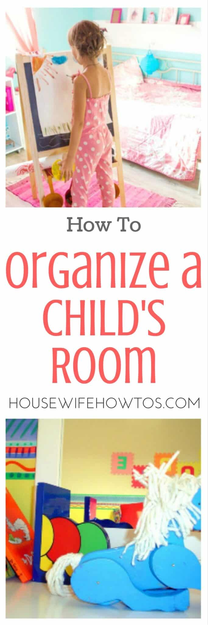 How to organize a child's room | Clear advice on how to organize a child's room plus a checklist to get it done. #cleaningchecklist #organizingideas