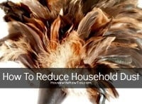How To Reduce Household Dust from HousewifeHowTos.com