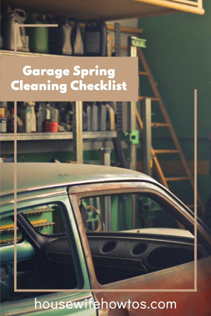 """Cluttered garage with dirty old car. A text overlay reads """"Garage Spring Cleaning Checklist"""""""