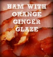 Ham with orange ginger glaze recipe from HousewifeHowTos.com