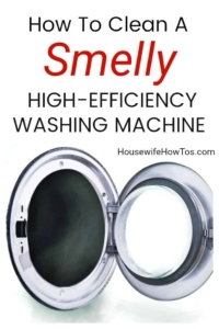How To Clean a Smelly HE Washing Machine to remove odors and buildup #cleaning #laundry