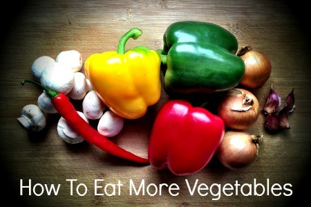 How To Eat More Vegetables from HousewifeHowTos.com
