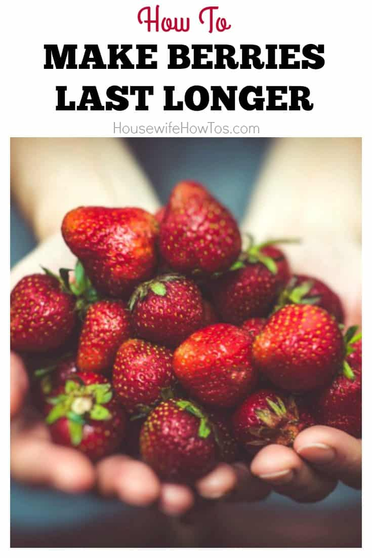 How To Make Berries Last Longer | Great tips and a homemade fruit wash to keep berries fresh for up to 2 weeks. #cookingtip