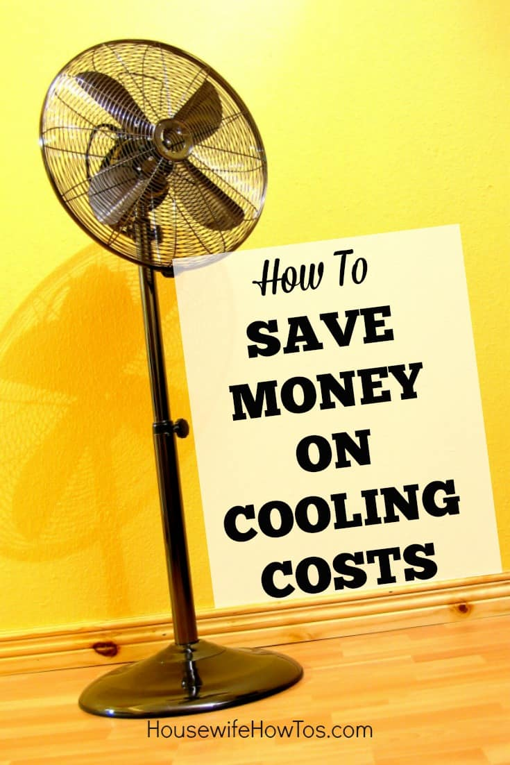 How To Save Money On Cooling Costs | These 13 tips are so easy to do and they've saved me a bundle on my summer utility bills! #savingmoney #frugal