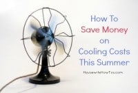 How to save money on cooling costs this summer from HousewifeHowTos