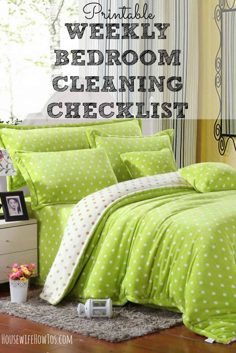 Pin Printable weekly bedroom cleaning checklist from HousewifeHowTos