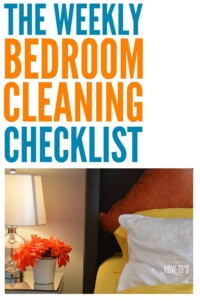 Weekly Bedroom Checklist gets every surface clean -- even the ones I usually forget! #bedroomcleaning #cleaningroutine #cleaningchecklist #cleaningadvice #chores #homemaking #housework