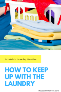 How To Keep Up With The Laundry | With this printable routine my kids can help with the laundry and I can have my Saturdays back #laundry