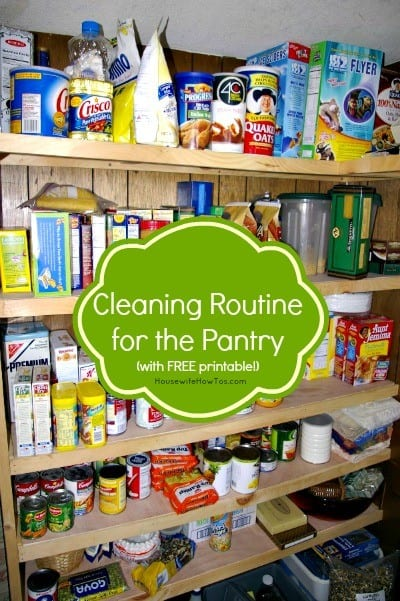 Printable cleaning routine for the pantry from HousewifeHowTos