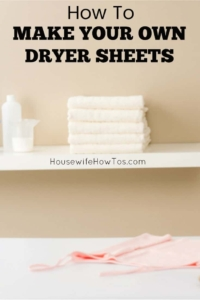How To Make Your Own Dryer Sheets | Three methods and they all work great. I love how much money I can save doing this! #savingmoney #frugal