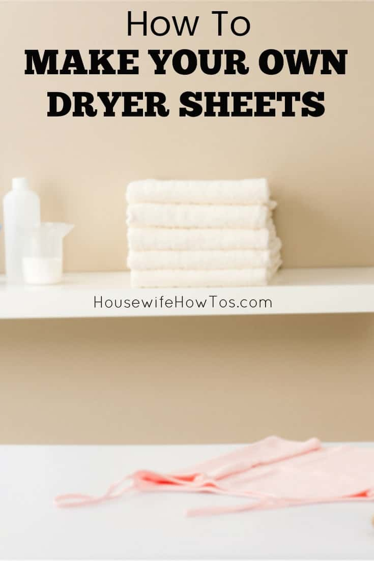 How To Make Your Own Dryer Sheets Three methods and they all work great. I love how much money I can save doing this!
