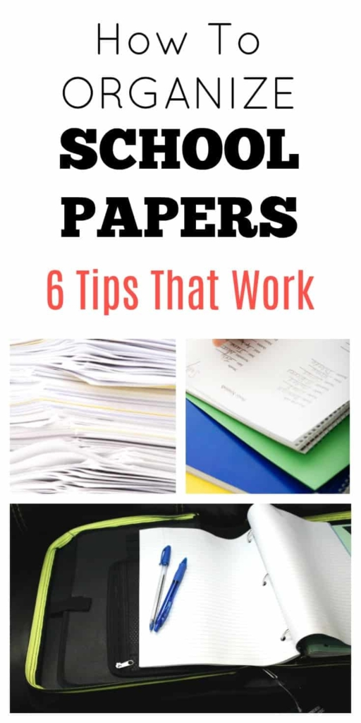 How To Organize School Papers No more missing assignments or forgotten permission slips. These 6 easy steps really work!