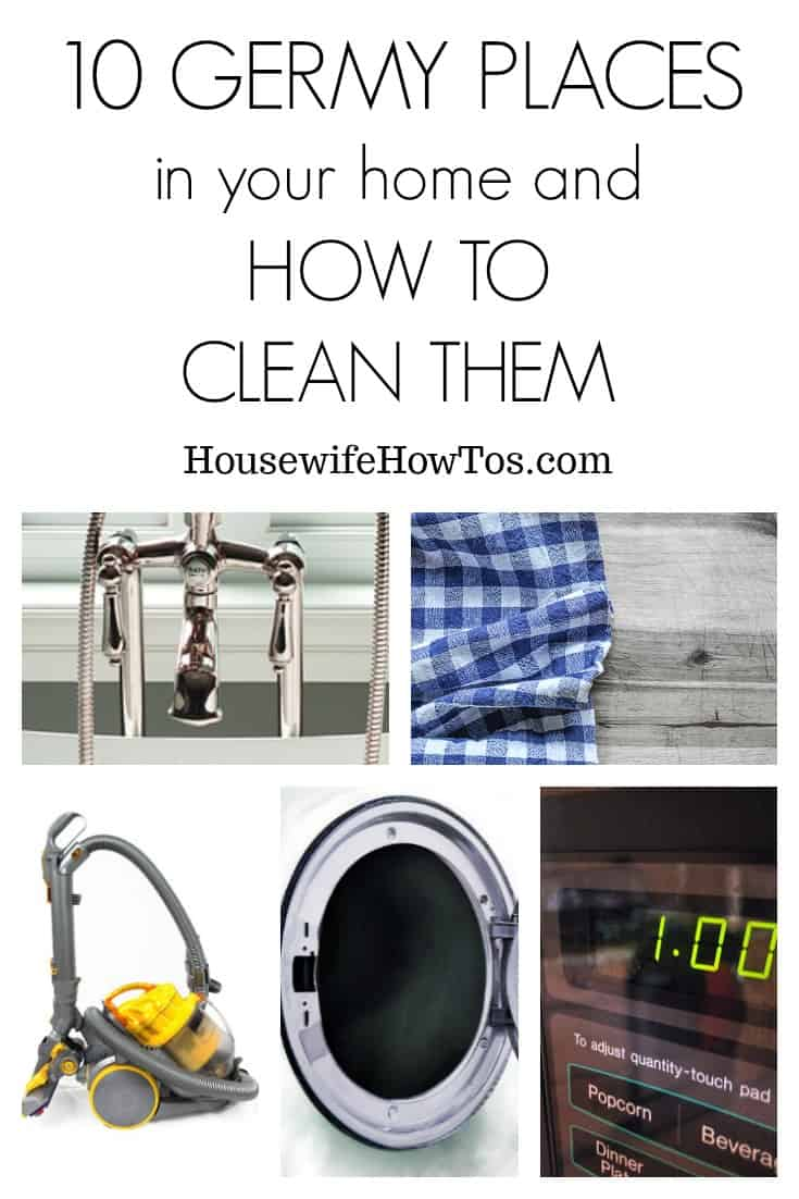 10 Germy Places In Your Home and how to clean them | Tips to make cleaning these overlooked spots in your home part of your regular cleaning routine