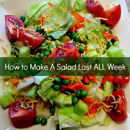 How to make a salad last all week from HousewifeHowTos.com