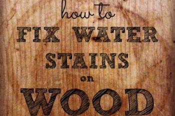 How To Repair Water Stains On Wood