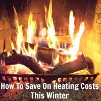 how to save on heating costs this winter from HousewifeHowTos.com