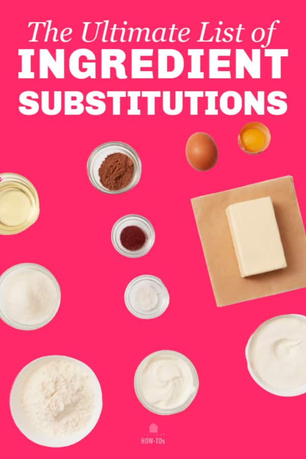 The Ultimate List of Ingredient Substitutions