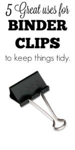 Great uses for binder clips | Put those office supplies to work around the house! | #cleaninghack #lifehack