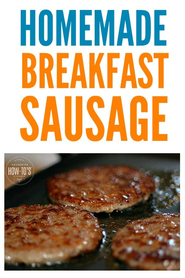 Homemade Breakfast Sausage - Fantastic flavor without the artificial ingredients or preservativse. #sausage #homemadesausage #pork #sausagepatties #breakfast