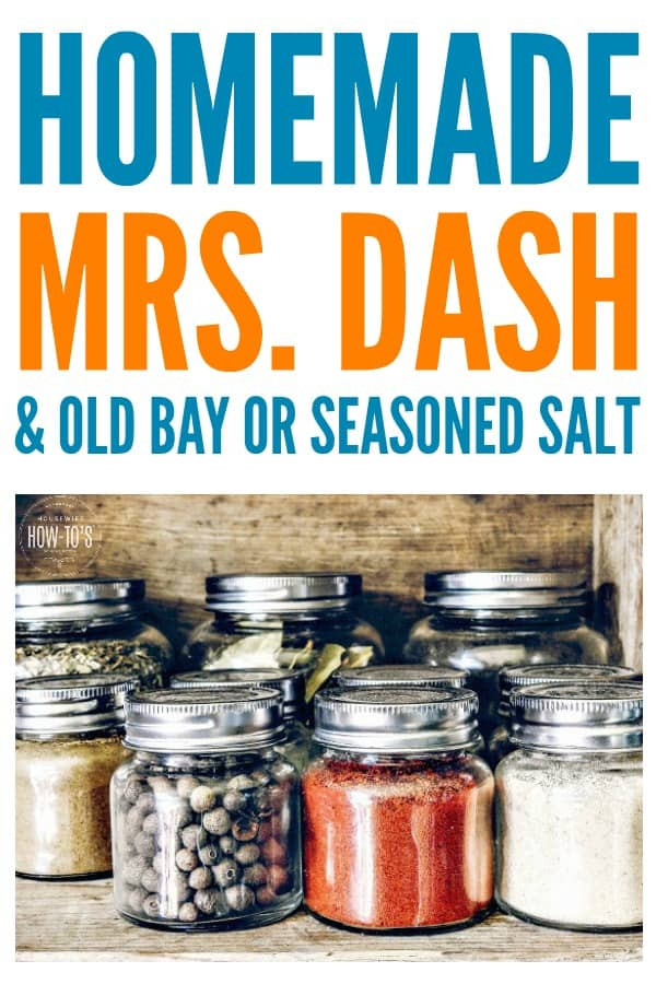 Homemade Mrs. Dash, Old Bay, and Seasoned Salt - Making your own spice blends is easy and they taste so much better, too! #mrsdash #oldbay #seasonedsalt #spiceblends #flavors #herbs #spices #makeyourown #copycatrecipe #housewifehowtos #seasoningblends #flavor #herbrecipes #spicy #cookingtips