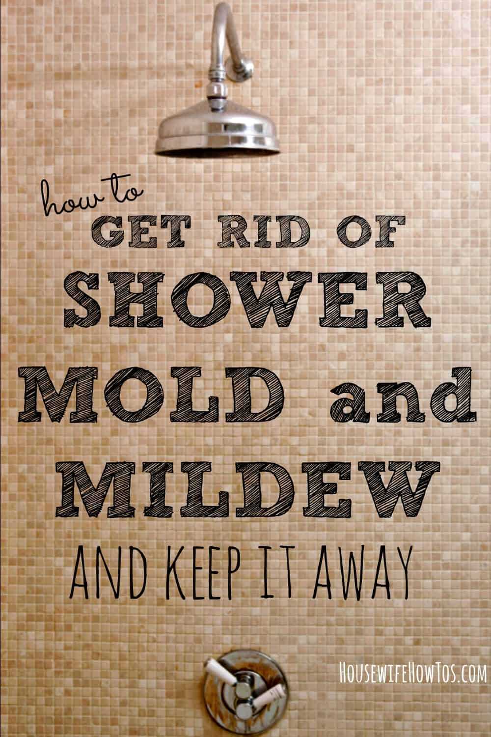 tired of fighting shower mold and mildew heres help get rid of mold and