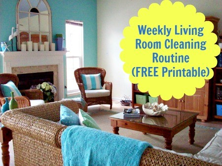 Weekly Living Room Cleaning Routine Printable from HousewifeHowTos.com