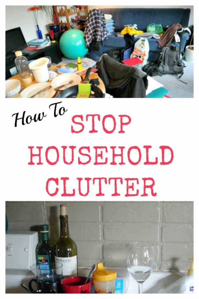 How to Stop Household Clutter #cluttercontrol #getorganized #organizing #declutter #unclutter #homeorganization