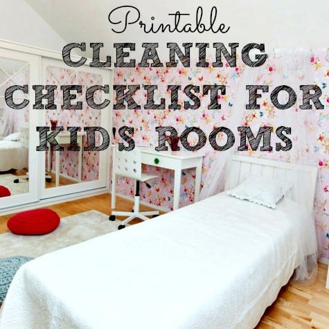 Cleaning checklist for kids rooms free printable for Pictures of clean bedrooms