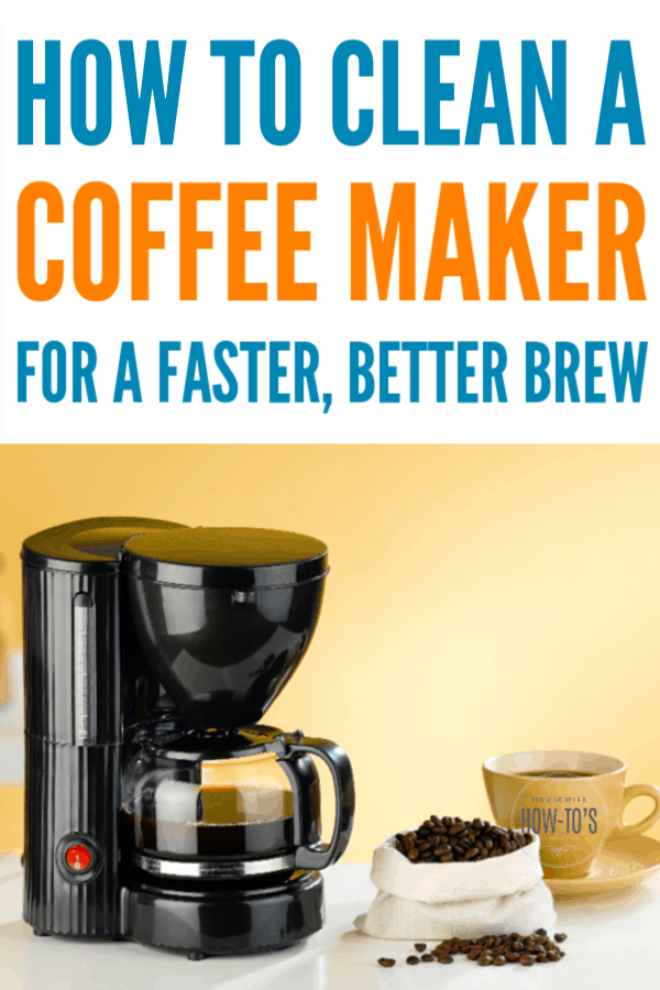 How to Clean a Coffee Maker - Get it working like new and your coffee will taste better, too. #cleaning #coffeemaker #householdtip #householdhints