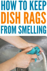 How to Keep Dish Rags from Smelling - I hate that odor. You know the one I mean. This gets rid of it on my dish cloths! #cleaning #dishrags #dishcloths #laundry #laundryhack #odors #smells