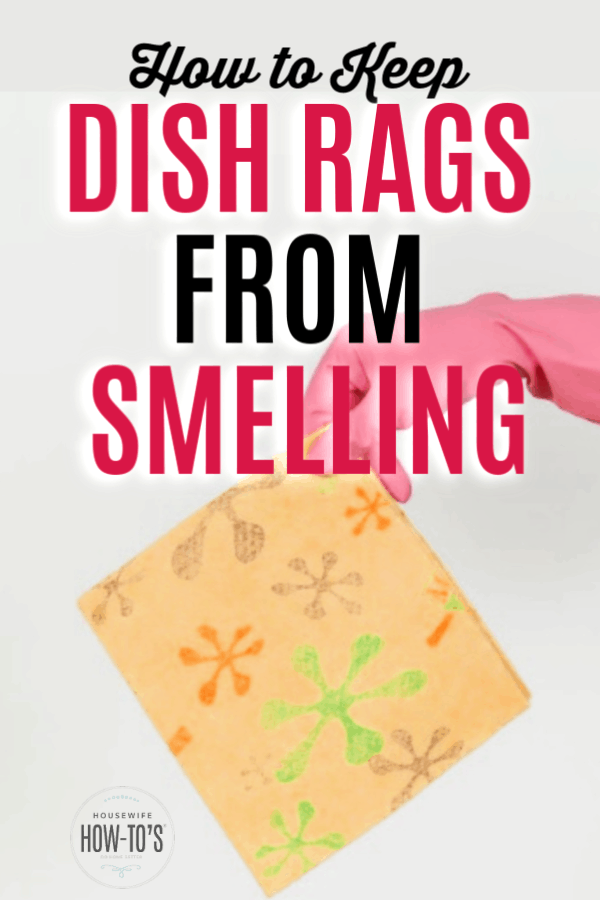 How to Keep Dish Rags from Smelling