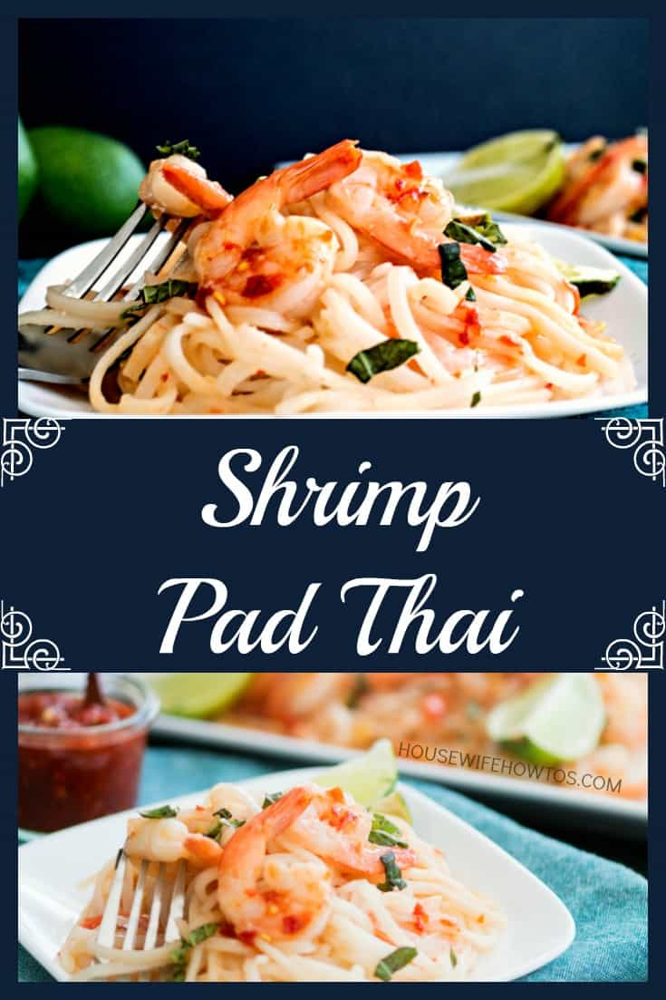 Shrimp Pad Thai Recipe - Authentic flavor in less time than takeout! #padthai #asianflavor #shrimp #noodles #easydinnerrecipe